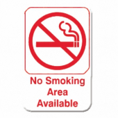 """No Smoking Area Available"" Sign, 6x9 White Plastic with Red Lettering"