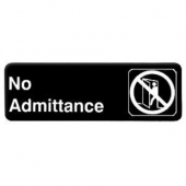 """No Admittance"" Sign, 9x3 Black Plastic"