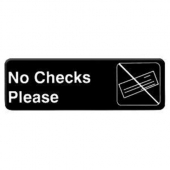 """No Checks Please"" Sign, 9x3 Black Plastic"