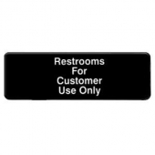 """Restroom for Customer Use Only"" Sign, 9x3 Black Plastic"