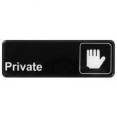 "Winco - ""Private"" Sign, 9x3 Black Plastic"