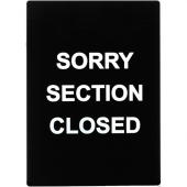 "Winco - Stanchion Sign ""Sorry Section Closed"", Black with White Lettering"